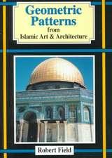 Geometric Patterns:  From Islamic Art & Architecture