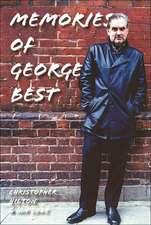 Memories Of George Best