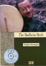 The Bodhran Book [With CD]:  100 Irish Dance Tunes and Airs