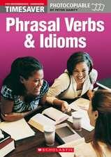 Phrasal Verbs and Idioms (Pre-Intermediate - Advanced)