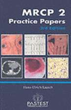 MRCP 2 PRACTICE PAPERS
