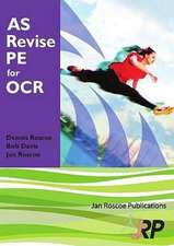 Roscoe, D: AS Revise PE for OCR