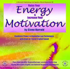 Raise Your Energy & Increase Your Motivation:  A Vision of Empire