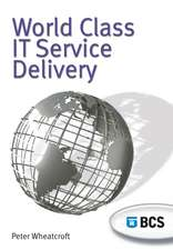 World Class It Service Delivery:  An Iseb Foundation
