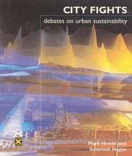 City Fights:  Debates on Urban Sustainability