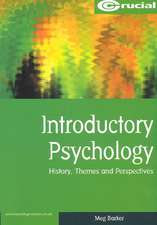 Introductory Psychology: History, Themes and Perspectives
