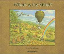 Where Is My Sister?:  Being a Teenager
