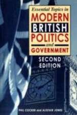 Essential Topics in British Politics and Government