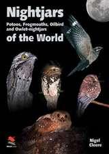 Nightjars, Potoos, Frogmouths, Oilbird, and Owlet–nightjars of the World