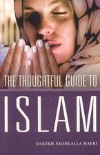 The Thoughtful Guide to Islam