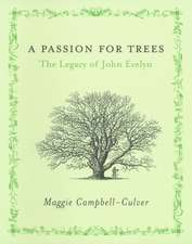 A Passion for Trees:  The Legacy of John Evelyn