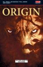 Wolverine: Origin: The True Story of Origin