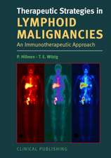 Therapeutic Strategies in Lymphoid Malignancy:  An Immunotherapeutic Approach