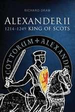 Alexander II, King of Scots:  1214-1249