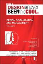 Proceedings of Iced'09, Volume 3, Design Organization and Management:  Journey to the Voids