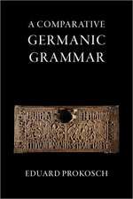 A Comparative Germanic Grammar