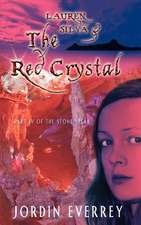 Lauren Silva and the Red Crystal:  1914-1919
