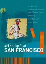 art/shop/eat San Francisco