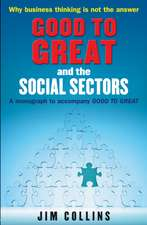 Collins, J: Good to Great and the Social Sectors