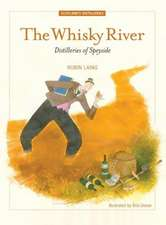 The Whisky River. by Robin Laing