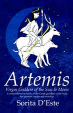 Artemis - Virgin Goddess of the Sun & Moon:  The First Thirty Years