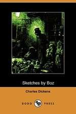 Sketches by Boz (Dodo Press)