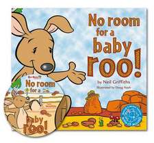 No Room for a Baby Roo!:  A Space to Learn. Anne Pratt
