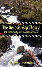 The Genesis 'Gap Theory':  Its Credibility and Consequences
