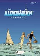 Aldebaran Vol.1: The Catastrophe