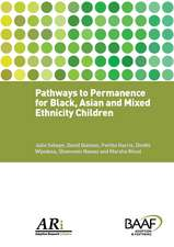 Pathways To Permanence For Black, Asian And Mixed Ethnicity Children
