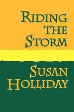 Riding the Storm Large Print