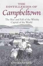 Stirk, D: The Distilleries of Campbeltown