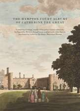 The Hampton Court Albums of Catherine the Great:  Memory