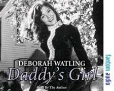 Watling, D: Daddy's Girl