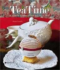 Tea Time: A Taste of London's Best Afternoon Teas
