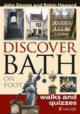 Dennis, J: Discover Bath on Foot