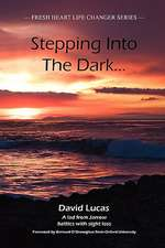 Stepping Into the Dark