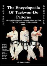 The Encyclopaedia of Taekwon-Do Patterns, Vol 2:  The Clash Between the Mulsim Holy Scripture and Islamic Literature
