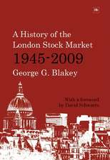 A History of the London Stock Market 1945-2009:  How Successful Mums Made a Million Online and How You Can Do It Too!