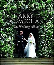 Jobson, R: Prince Harry and Meghan Markle - The Wedding Albu