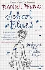 Pennac, D: School Blues