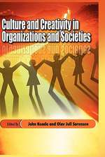 Culture and Creativity in Organizations and Societies (Hb)