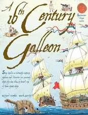 A 16th Century Galleon