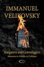 Stargazers and Gravediggers