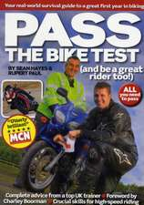Pass the Bike Test (and be a great rider too!)