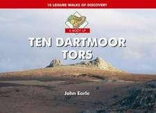 A Boot Up Ten Dartmoor Tors