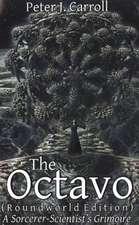 The Octavo:  A Sorcerer-Scientist's Grimoire