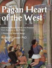 The Pagan Heart of the West