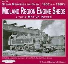 Steam Memories on Shed 1950's-1960's Midland Region Engine Sheds