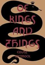 Of Kings and Things – Strange Tales and Decadent Poems by Count Eric Stanislaus Stenbock